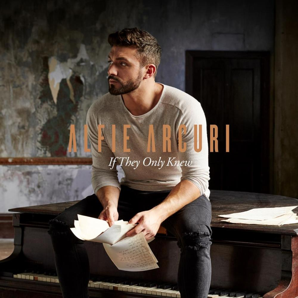 Cover Art: Alfie Arcuri - If They Only Knew