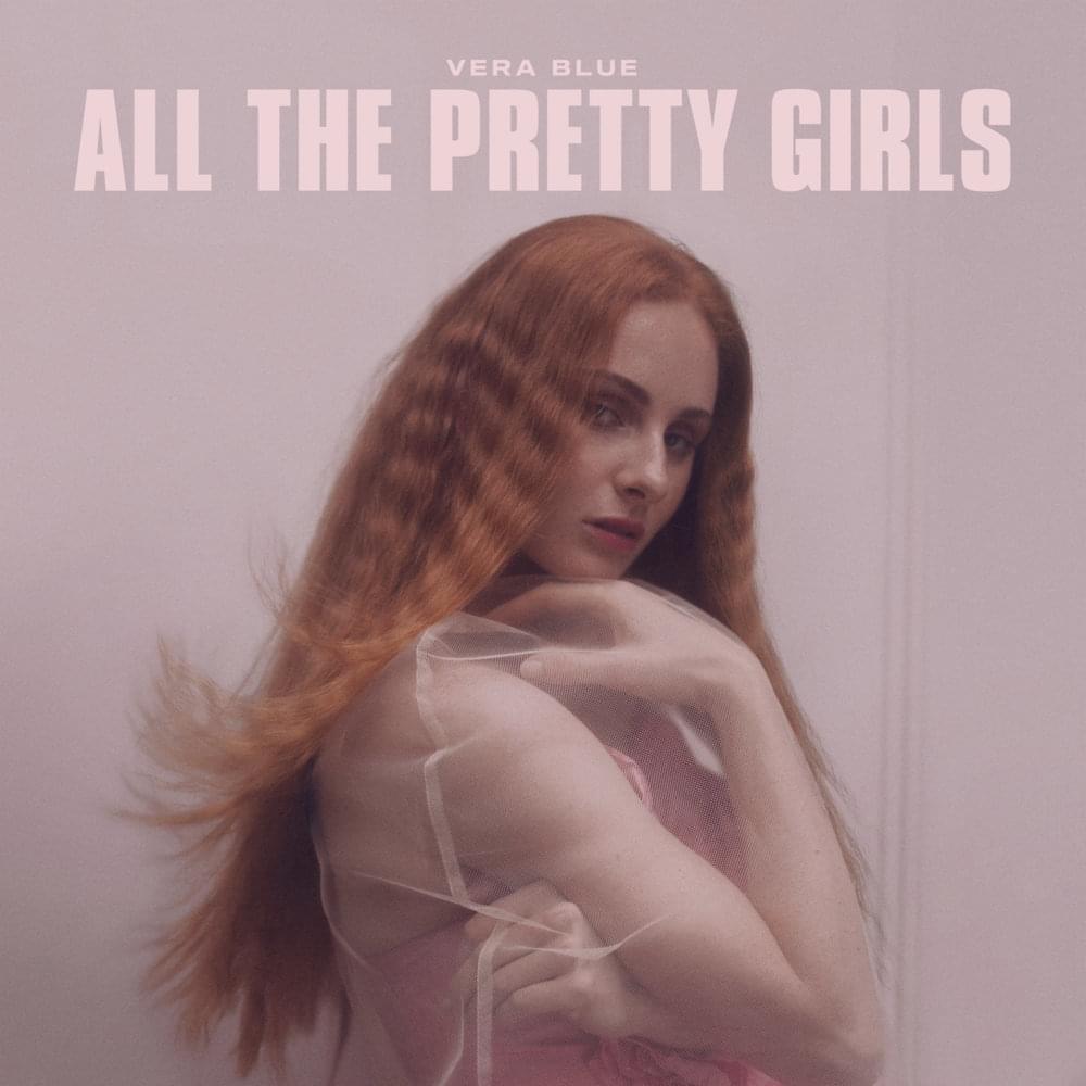 Cover ARt: Vera Blue - All The Pretty Girls