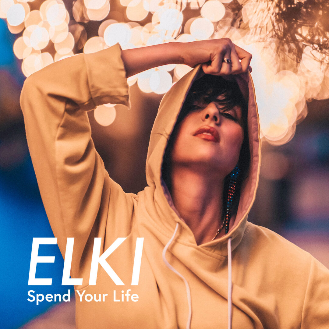 Cover Art: Elki - Spend Your Life